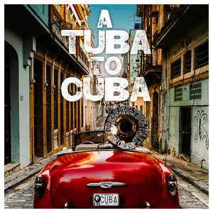 Preservation Hall Jazz Band - A Tuba To Cuba