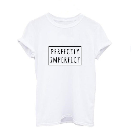 PERFECTLY IMPERFECT T Shirt