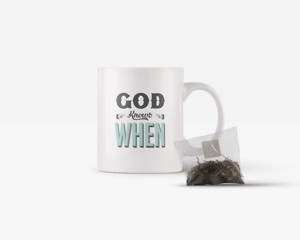 God Knows When Coffee Mug