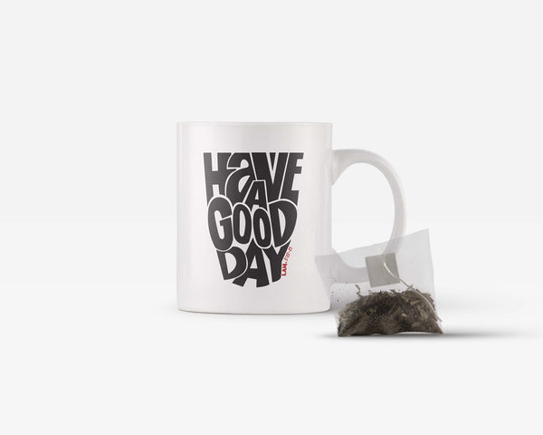 Have A Good Day Coffee Mug