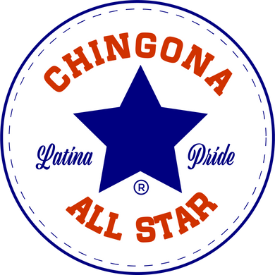 You Are a Chingona All Star - Sticker