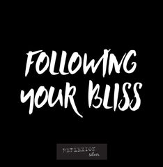 Following your bliss