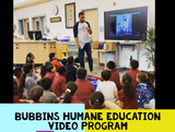Bubbins Humane Education- Classroom Set