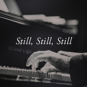 Still, Still, Still Piano Solo Sheet Music