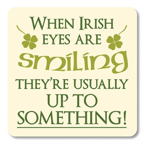 Irish Coaster-When Irish Eyes are Smiling