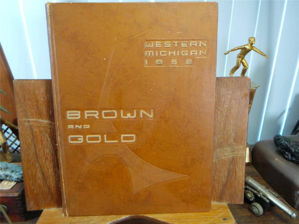 1952 Western Michigan College Kalamazoo Original YEARBOOK Annual Brown and Gold