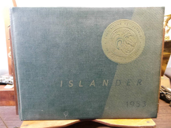 1953 STATE UNIVERSITY OF NEW YORK Long Island Agriculture Technical YEARBOOK