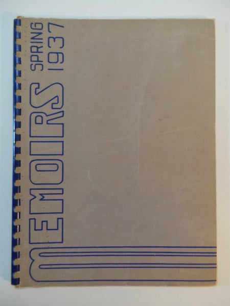 Spring 1937 ULYSSES S. GRANT HIGH SCHOOL Portland Oregon YEARBOOK Memoirs