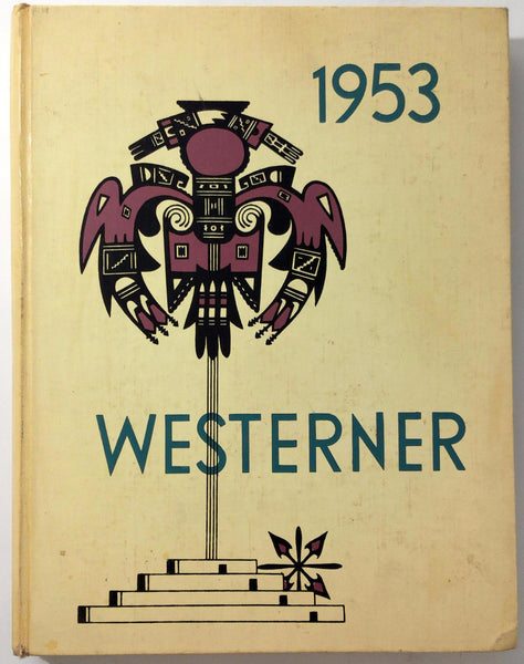 1953 WEST PHOENIX HIGH SCHOOL Arizona Original YEARBOOK Annual Westerner