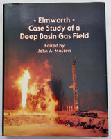 1984 ELMSWORTH CASE STUDY Of A Deep Basin Gas Field John Masters AAPG Memoir 38
