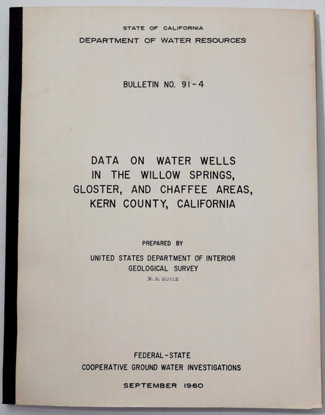 1960 KERN COUNTY California MAPS Water Wells WILLOW SPRINGS Gloster CHAFFEE