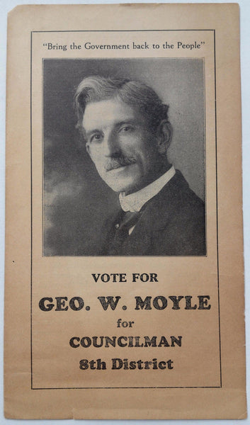 Vintage George GEO. W. MOYLE Vote For LONG BEACH City Councilman FLYER Brochure