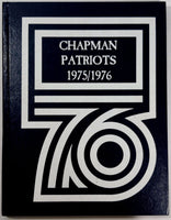 1976 Chapman Junior High School Garden Grove California Yearbook Annual Patriots