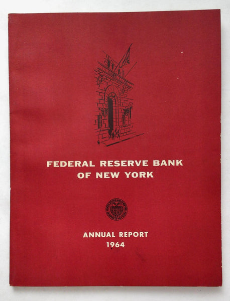 Original 1964 Ferderal Reserve Bank Of New York Annual Report Economic Problems