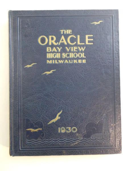 1930 Bay View High School Milwaukee Wisconsin Original YEARBOOK Annual Oracle