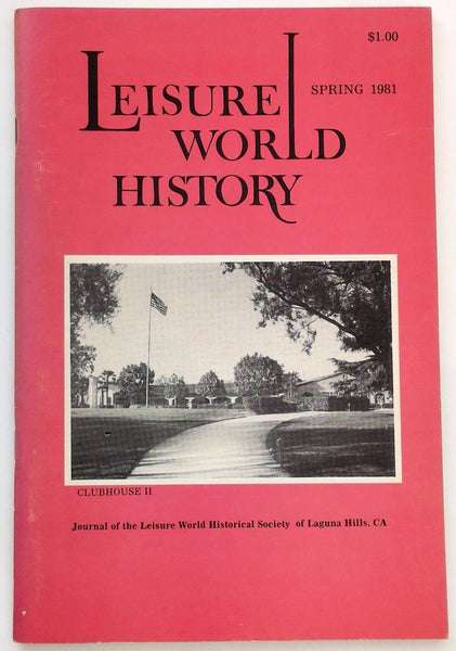 Rare Spring 1981 LEISURE WORLD HISTORY Laguna Hills Woods Clubhouse Green Golf