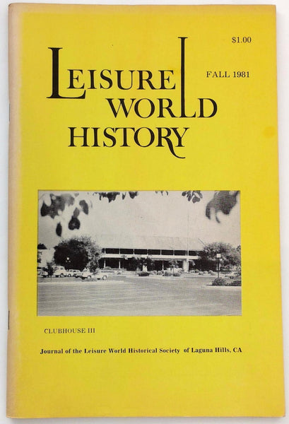 Rare Fall 1981 LEISURE WORLD HISTORY Laguna Hills Woods Clubhouse III Churches