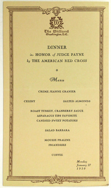 1931 Menu RED CROSS In Honor JUDGE JOHN BARTON PAYNE Willard Hotel Washington DC