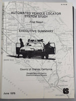 1976 Automated Vehicle Locator System Study Orange County CA POLICE DISPATCH