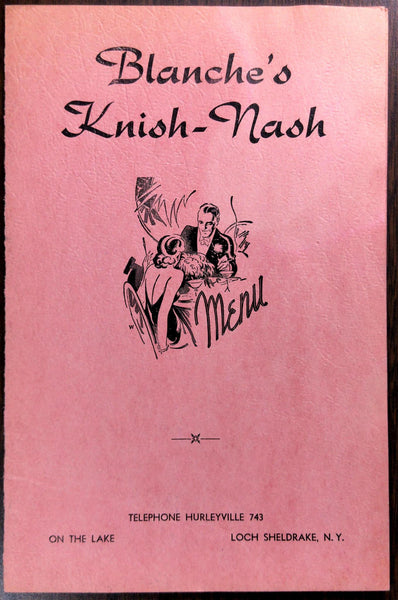 1940's Menu BLANCHE'S KNISH-NASH On The Lake Restaurant Loch Sheldrake New York