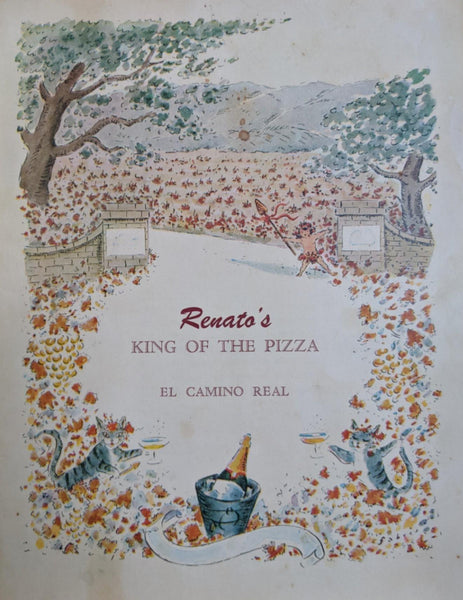 1950s Renato's King Of The Pizza California El Camino Real Oscar Fabres Art Menu