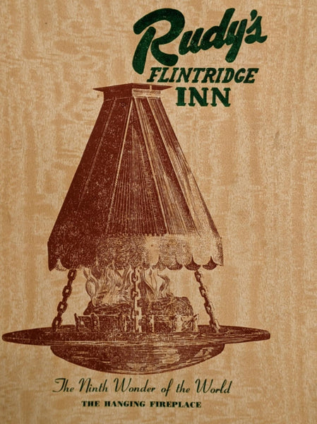 1951 Rudy's Flintridge Inn La Canada Calif. Hanging Fireplace Menu Holtzinger