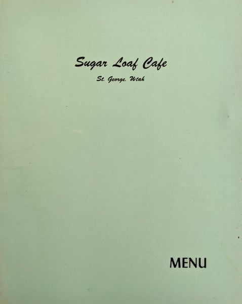 1948 Sugar Loaf Cafe Restaurant St. George Utah Vintage Menu