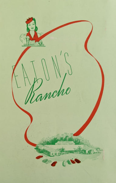 1940's Eaton's Rancho Restaurant Ventura & Laurel Los Angeles California Menu