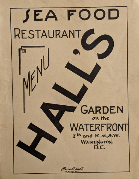1948 Hall's Garden On The Waterfront Sea Food Restaurant Washington DC Menu