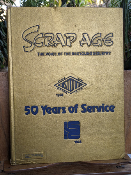 1978 Scrap Age 50 Years Anniversary Recycling Institute Scrap Iron & Steel ISIS