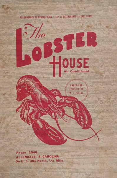 1960's The Lobster House Restaurant Allendale South Carolina Menu M L Poulos
