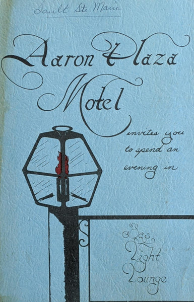 1960's Aaron Plaza Motel Gas Light Lounge Sault Ste. Marie Michigan Vintage Menu