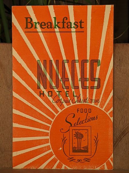 1940's Nueces Hotel Breakfast Food Selections Menu Corpus Christi Texas