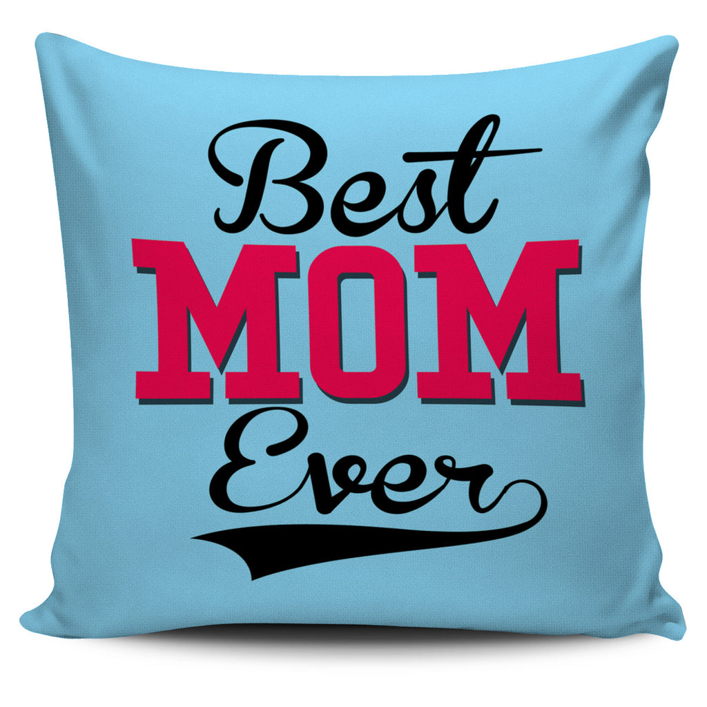 NP Best Mom Ever Pillowcase - Fashion Factorys