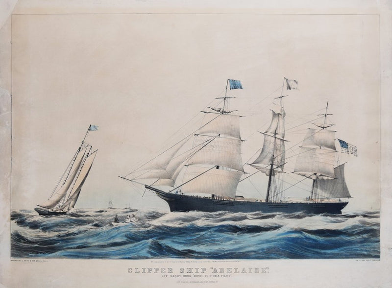 "NATHANIEL CURRIER (1813-1888) & JAMES MERRITT IVES (1824-1895), CLIPPER SHIP ""ADELAIDE"" OFF SANDY HOOK ""HOVE TO FOR A PILOT"""