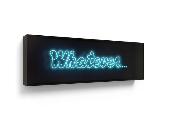 WHATEVER By David Drebin, Neon Installation 2017