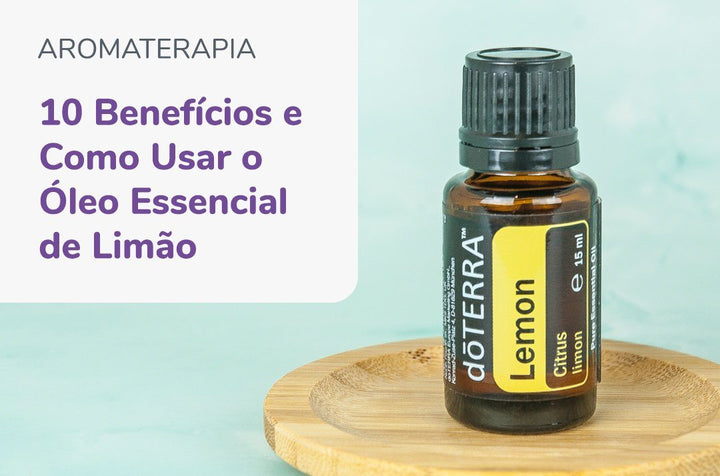 Top 10 Benefits and How to Use Lemon Essential Oil