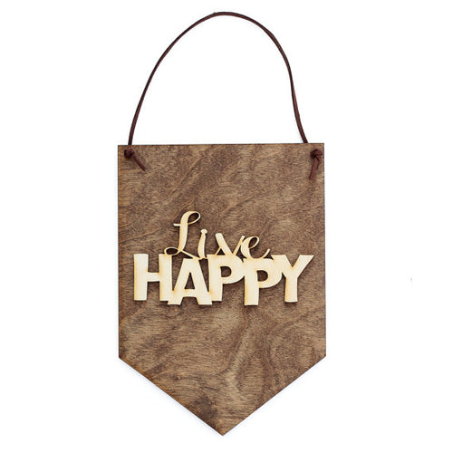 Live Happy Wood Hanging Banner