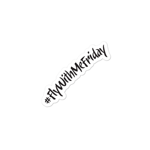 Sticker #FlyWithMeFriday
