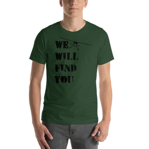 Retro WE WILL FIND YOU t-shirt