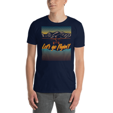 Load image into Gallery viewer, Let's go Flying! Unisex T-Shirt