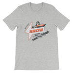 """It's Got What Snowboarders Crave"" Front Plain Print T-Shirt"