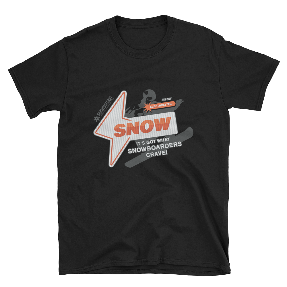 "Basic ""It's Got What Snowboarders Crave"" Front Plain Print T-Shirt"