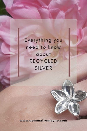 Everything you need to know about RECYCLED SILVER!