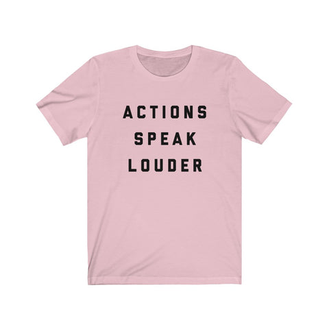 Image of Actions Speak Louder Tee