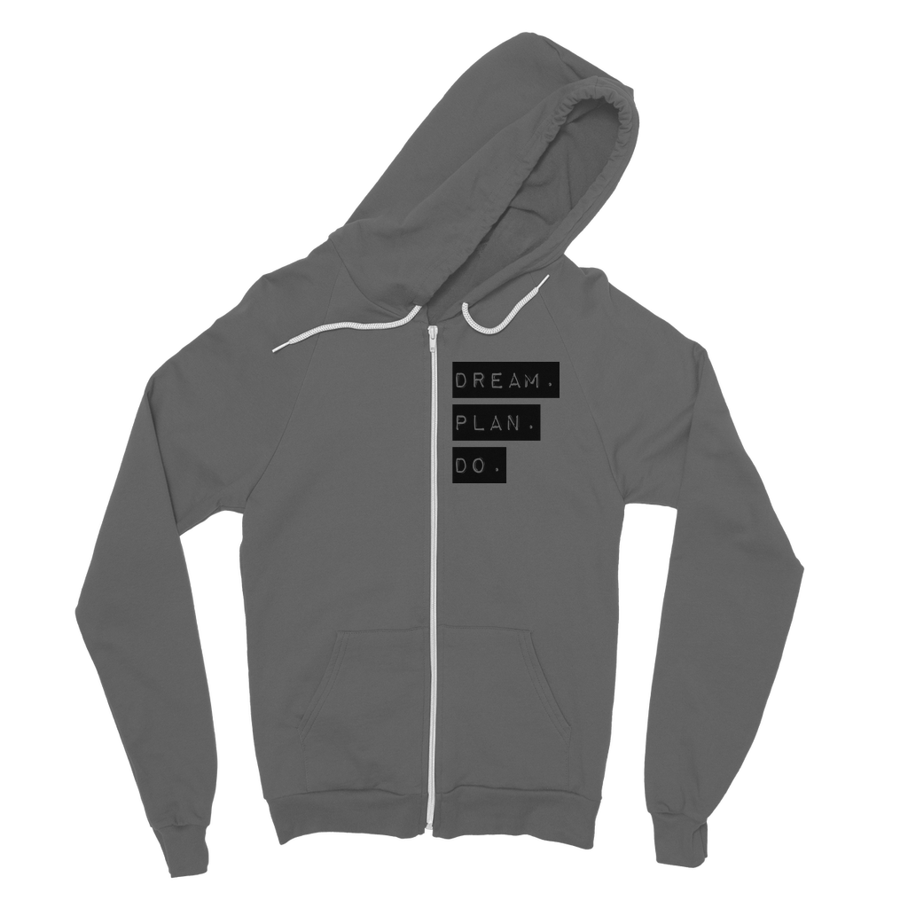 Dream.Plan.Do Classic Adult Zip Hoodie