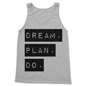 Dream.Plan.Do Classic Adult Vest Top