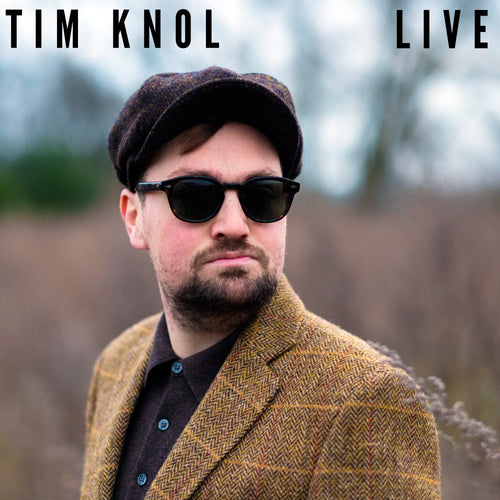 Pre Order Tim Knol - Live album + 1 ticket speciale kerkshow (digital download, available 31/03/2020) SOLD OUT