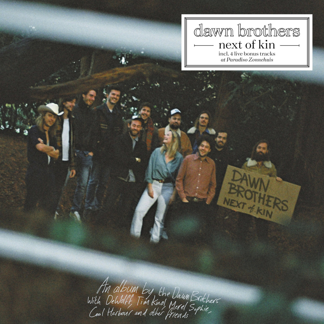 CD Dawn Brothers - Next Of Kin (Dawn Brothers, DeWolff, Tim Knol) PRE ORDER!! 23 Augustus op je deurmat