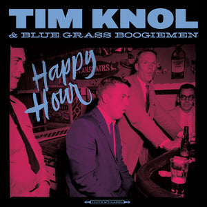 Tim Knol & The Blue Grass Boogiemen - Happy Hour (CD)